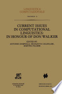 Current Issues In Computational Linguistics In Honour Of Don Walker