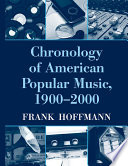 Chronology of American Popular Music  1900 2000