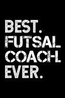 Best Futsal Coach Ever