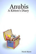 Anubis: A Kitten's Diary ebook
