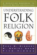 Understanding Folk Religion