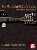 The Mandolin Picker s Guide to Bluegrass Improvisation