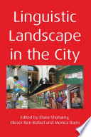 Linguistic Landscape in the City Book