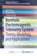 Borehole Electromagnetic Telemetry System Book