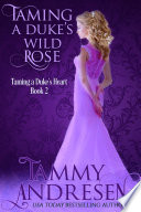 Taming a Duke's Wild Rose