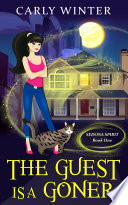 The Guest is a Goner  A humorous  ghostly cozy mystery