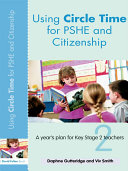 Using Circle Time for PHSE and Citizenship