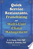 Quick Service Restaurants  Franchising  and Multi Unit Chain Management