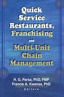 Quick Service Restaurants, Franchising, and Multi-Unit Chain Management Pdf/ePub eBook
