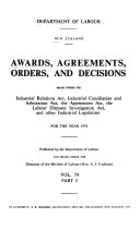 Awards  Agreements  Orders  and Decisions Made Under the Industrial Conciliation and Arbitration Act  the Apprentices Act  the Labour Disputes Investigation Act  and Other Industrial Legislation for the Year