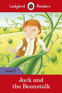 Jack and the Beanstalk   Ladybird Readers Level 3