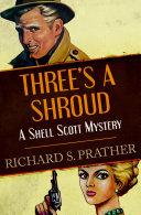 Three s a Shroud
