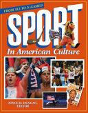 Sport in American Culture