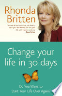 Change Your Life In 30 Days Book