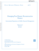 Managing Post Disaster Reconstruction Finance