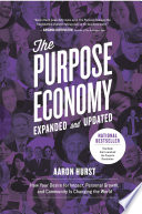 The Purpose Economy, Expanded and Updated