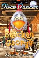 Secret Agent Disco Dancer  Chicken George