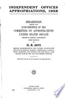 Independent Offices Appropriations 1958