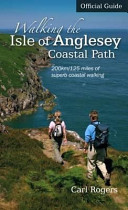 Walking the Isle of Anglesey Coastal Path   Official Guide