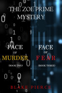 A Zoe Prime Mystery Bundle: Face of Murder (#2) and Face of Fear (#3) Pdf/ePub eBook