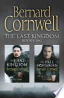 The Last Kingdom Series Books 1 and 2: The Last Kingdom, The Pale Horseman (The Last Kingdom Series)