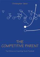 The Competitive Parent