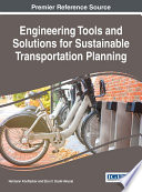 Engineering Tools and Solutions for Sustainable Transportation Planning Book