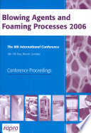 Blowing Agents And Foaming Processes 2006
