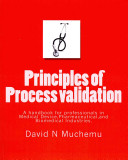 Principles of Process Validation