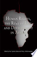 Human Rights The Rule Of Law And Development In Africa