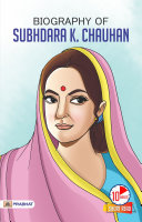 Biography of Subhdara K Chauhan