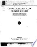 A.S.M.E. standard operation and flow process charts