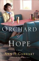 Orchard of Hope (The Heart of Hollyhill Book #2)