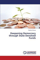 Deepening Democracy Through State Devolved Funds