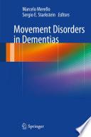 Movement Disorders in Dementias Book