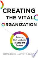 Creating the Vital Organization