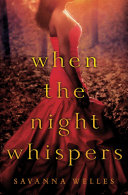 When the Night Whispers