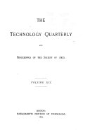 The Technology Quarterly and Proceedings of the Society of Arts
