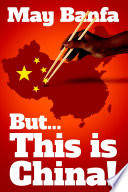 But... This is China! Pdf/ePub eBook