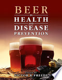 """Beer in Health and Disease Prevention"" by Victor R. Preedy"