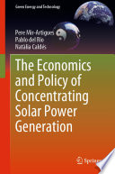 The Economics And Policy Of Concentrating Solar Power Generation Book PDF