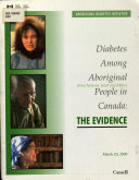 Diabetes Among Aboriginal  First Nations  Inuit and M  tis  People in Canada Book