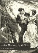 Felix Morton  by D G B