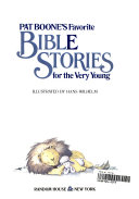 Pat Boone s Favorite Bible Stories for the Very Young