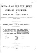The Journal of Horticulture, Cottage Gardener and Country Gentleman