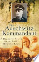 The Auschwitz Kommandant