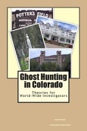 Ghost Hunting in Colorado