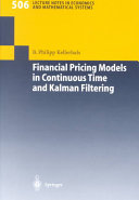Financial Pricing Models in Continuous Time and Kalman Filtering