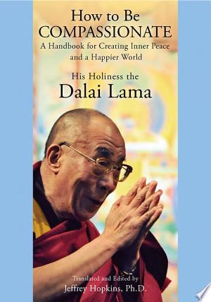 Download How to Be Compassionate Free Books - EBOOK