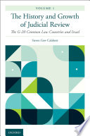 The History and Growth of Judicial Review  Volume 1